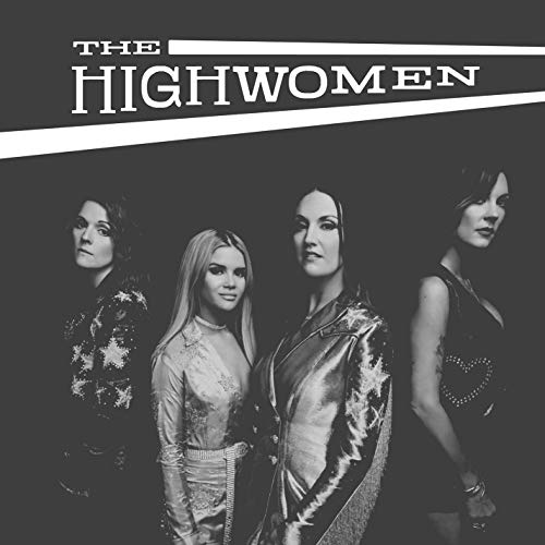 The Highwomen - Redesigning Women
