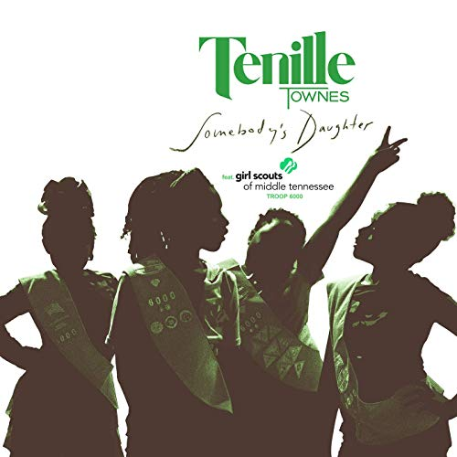 Tenille Townes - Somebody's Daughter feat. Girl Scouts of Middle TN Troop 6000