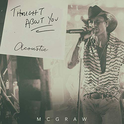 Tim McGraw - Thought About You (Acoustic)