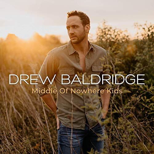 Drew Baldridge - Middle Of Nowhere Kids