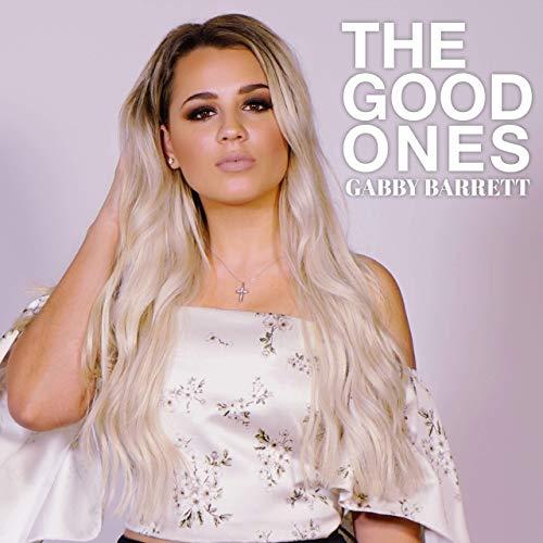 Gabby Barrett - The Good Ones