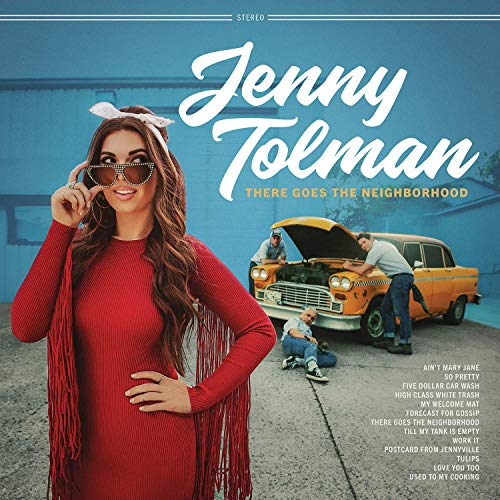 Jenny Tolman - There Goes The Neighborhood