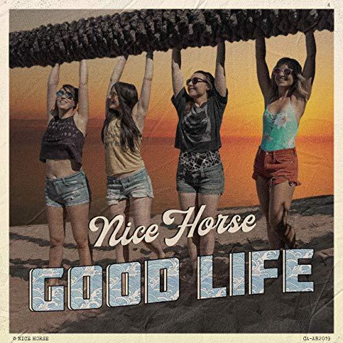 Nice Horse - Good Life