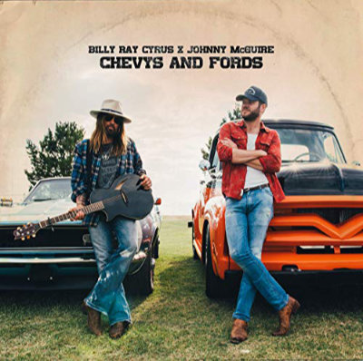 Billy Ray Cyrus & Johnny McGuire - Chevys and Fords