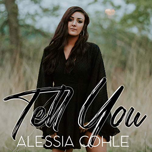 Alessia Cohle - Tell You