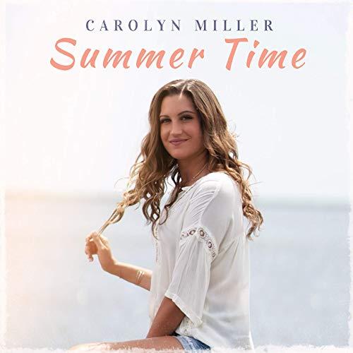 Carolyn Miller - Summer Time