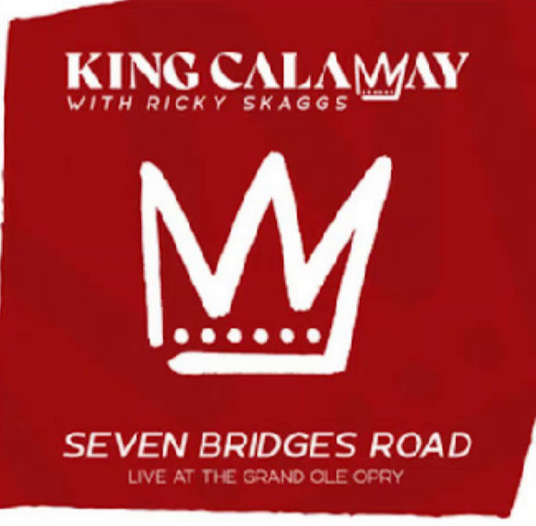 King Calaway with Ricky Skaggs - Seven Bridges Road (Live at the Grand Ole Opry)
