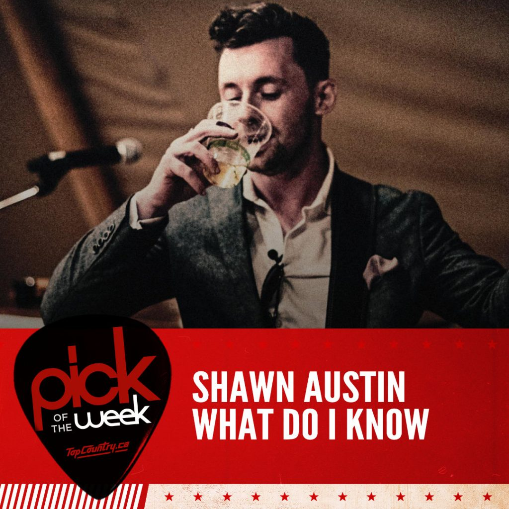 Shawn Austin - What Do I Know