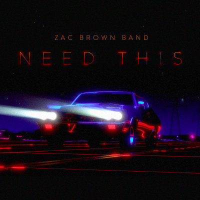 Zac Brown Band - Need This
